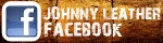 JOHNNY LEATHER facebook